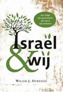 'Israël en wij', Willem J. Ouweneel